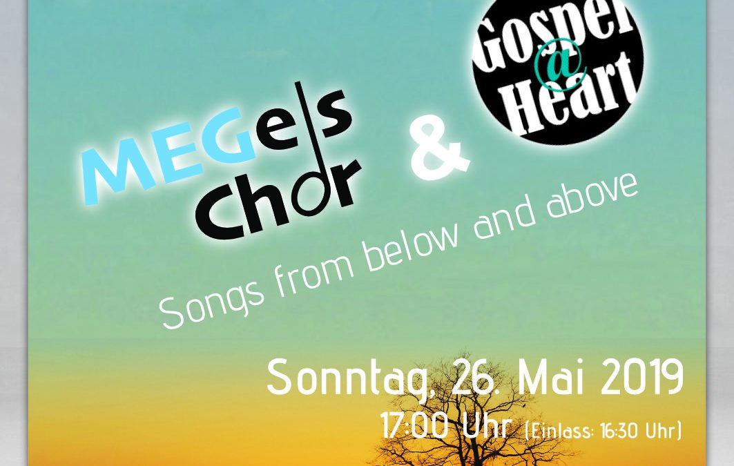 Chorkonzert: From Earth to Heaven (26. Mai 2019)