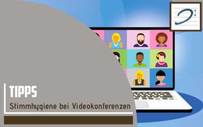Stimmhygiene bei Videokonferenzen